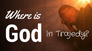 where is god in tragedy